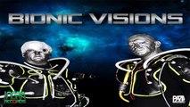 Bionic Visions - Bionic Visions