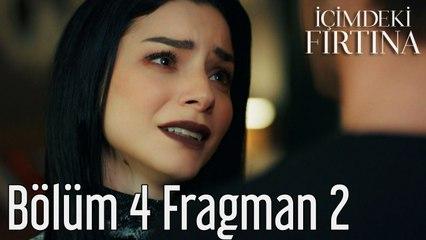 İçimdeki Fırtına 4. Bölüm 2. Fragman