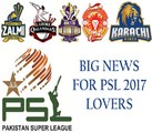 PSL 2017 Lovers - Big News For All Pakistani - PSL FINAL IN LAHORE
