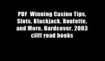 PDF  Winning Casino Tips, Slots, Blackjack, Roulette, and More, Hardcover, 2003 cliff road books
