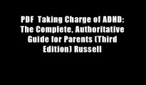PDF  Taking Charge of ADHD: The Complete, Authoritative Guide for Parents (Third Edition) Russell