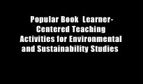Popular Book  Learner-Centered Teaching Activities for Environmental and Sustainability Studies