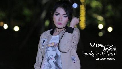 Via Vallen - Makan Di Luar (Official Lyric Video)