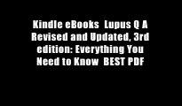 Kindle eBooks  Lupus Q A Revised and Updated, 3rd edition: Everything You Need to Know  BEST PDF