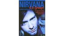 [Télécharger PDF] Nirvana et le Grunge américain