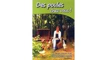 [Download PDF] Des poules chez vous ! Élever des poules avec Poule's Club