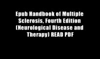 Epub Handbook of Multiple Sclerosis, Fourth Edition (Neurological Disease and Therapy) READ PDF