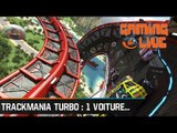 Gaming Live - TrackMania Turbo, 1 voiture, 2 pilotes : E3 2015