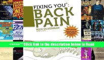 Fixing You: Back Pain 2nd edition: Self-Treatment for Back Pain, Sciatica, Bulging and Herniated
