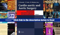 Cardio-Aortic and Aortic Surgery (Keio University International Symposia for Life Sciences and