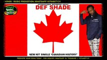 DEF SHADE - CANADIAN HISTORY ║ REGGAE & DANCEHALL HIT SINGLE ║ 18764807131