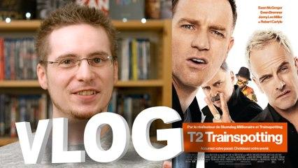 Vlog - T2 Trainspotting