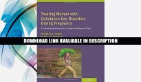 eBook Free Treating Women with Substance Use Disorders During Pregnancy: A Comprehensive Approach