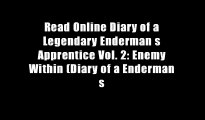 Read Online Diary of a Legendary Enderman s Apprentice Vol. 2: Enemy Within (Diary of a Enderman s