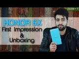 Honor 6X Unboxing and First Impressions - GIZBOT