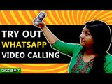 Highlights of WhatsApp Video Calling Feature - GIZBOT