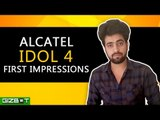 Alcatel Idol 4 First Impressions - GIZBOT