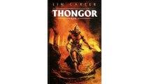 [Download PDF] Thongor, Tome 1 : Thongor et le sorcier de Lémurie ; Thongor et la Cité des dragons ; Thongor contre les