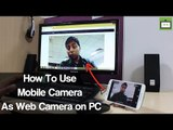 How To Use Mobile Camera As Web Camera on PC (Hindi)