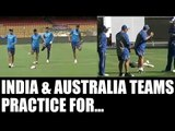 India vs Australia: Virat Kohli, Steve Smith with teams sweat for Bengaluru Test | Oneindia News