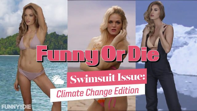 Funny Or Die Swimsuit Issue_ Climate Change Edition from lauren, Funny Or Die, Nate Mag