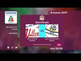 Scandicci - Modena 1-3 - Highlights - Semifiinale - Samsung Galaxy A Coppa Italia/