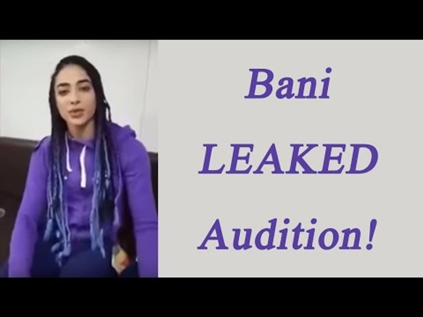 Bigg Boss 10: Bani J Leaked audition video | FilmiBeat