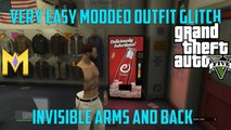 "GTA 5 Modded Outfit Glitches - *EASY Invisible Modded Arms & Back - ""Modded Outfits Glitches"""
