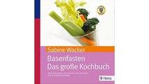 [eBook PDF] Basenfasten - Das große Kochbuch: Gesund abnehmen und entschlacken mit über 170 Rezepten