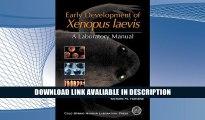 Free ePub Early Development of Xenopus Laevis: A Laboratory Manual Free Online