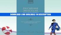 PDF [DOWNLOAD] Duchenne Muscular Dystrophy (Oxford Monographs on Medical Genetics) [DOWNLOAD] ONLINE