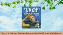 READ  Born a Crime Stories from a South African Childhood