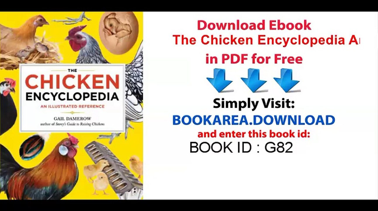 The Chicken Encyclopedia An Illustrated Reference