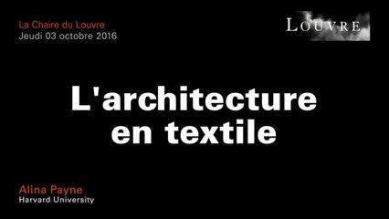 L'architecture en textile - Alina Payne au musée du Louvre
