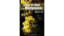 [Download PDF] Le vin, la vigne et la biodynamie
