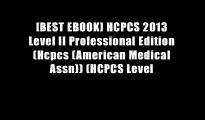 [BEST EBOOK] HCPCS 2013 Level II Professional Edition (Hcpcs (American Medical Assn)) (HCPCS Level