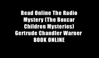 Read Online The Radio Mystery (The Boxcar Children Mysteries) Gertrude Chandler Warner  BOOK ONLINE