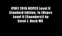[PDF] 2016 HCPCS Level II Standard Edition, 1e (Hcpcs Level II (Saunders)) by Carol J. Buck MS