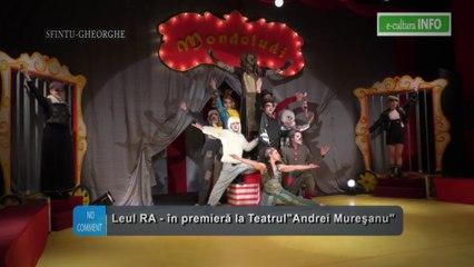 Spectacolui 'Leul RA' premiera Teatrului 'Andrei Muresanu'