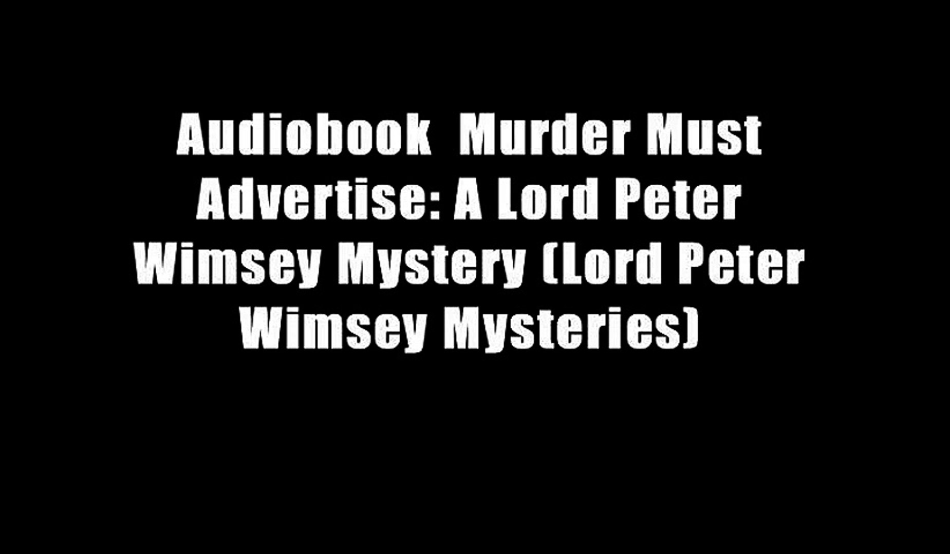 Audiobook  Murder Must Advertise: A Lord Peter Wimsey Mystery (Lord Peter Wimsey Mysteries)
