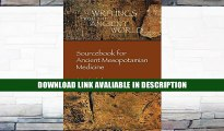 eBook Free Sourcebook for Ancient Mesopotamian Medicine (Writings from the Ancient World) By Joann