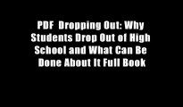 PDF  Dropping Out: Why Students Drop Out of High School and What Can Be Done About It Full Book