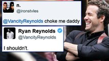 Ryan Reynolds EPIC Response To SEXUAL Requests On Twitter | Ryan Reynolds Twitter
