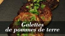 Galettes de pommes de terre : la recette rapide