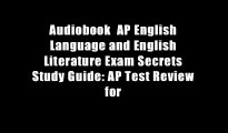 Audiobook  AP English Language and English Literature Exam Secrets Study Guide: AP Test Review for