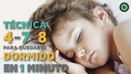 La técnica 4-7-8 para quedarte dormido en 1 minuto