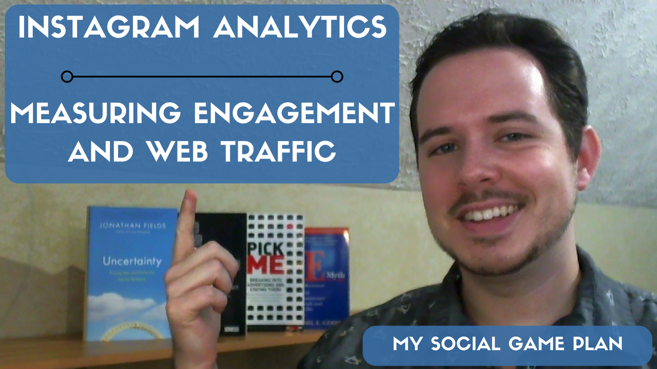 Instagram Analytics: How To Measure Post Engagement and Website Traffic | Instagram Marketing