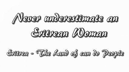 Movie - Never underestimate an Eritrean Woman - 8 Megabit