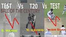 Shane warne vs R Ashwin vs Yasir Shah-Ball of the Century