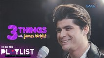 Playlist Extra: James Wright names favorites in a game of 'three things'
